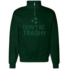 Don't Be Trashy