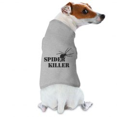 Spider Killer Pet Tee