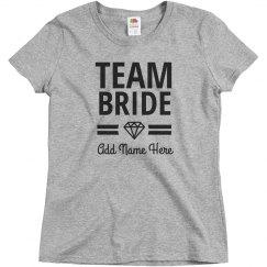 Personalize This Team Bride Design