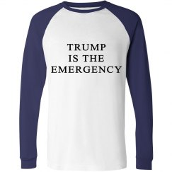 Trump is the Emergency