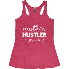 Mother Hustler Custom Workout Tank