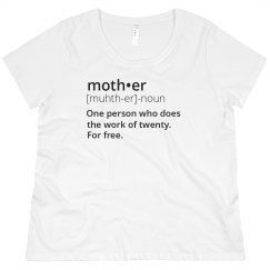 Real Definition of a Mother Plus Tee