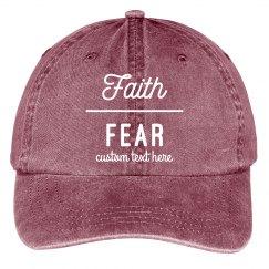 Faith Over Fear Custom Hat