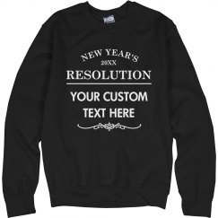 Custom New Year's Resolution Black