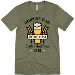 Custom Oktoberfest Drinking Team Tee