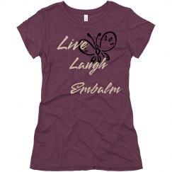 Live Laugh T-Shirt