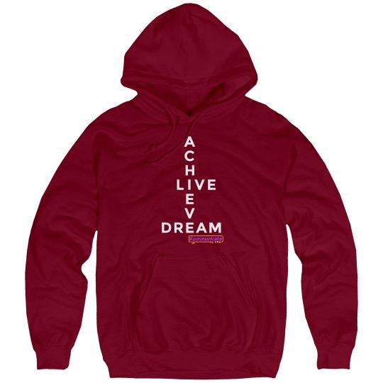 Achieve Live Dream Sweatshirt
