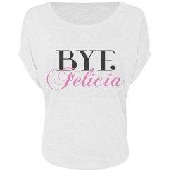 Bye Felicia Flowy Top