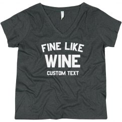 Custom Fine like Wine Plus V-Neck