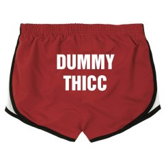 Dummy Thicc Shorts