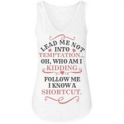 Lead Me Not Into Temptation V-neck Ladies Tank