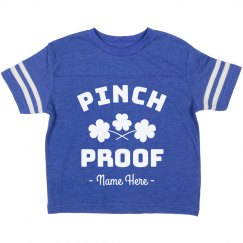 Pinch Proof St. Patrick's Toddler Custom Tee