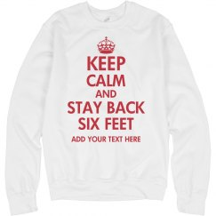 Keep Calm Stay Back