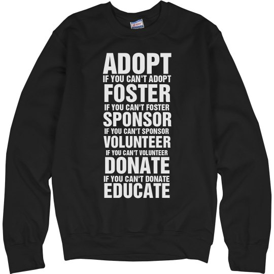 Adopt, Foster, etc(sweat)