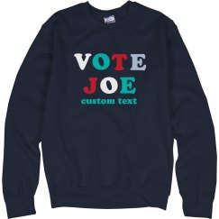 Vote Joe 2020 Multicolor Sweatshirt
