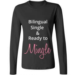 Bilingual ingle & Ready to Mingle up to 4X