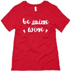 Be Wine Funny Valentine's Day Tee