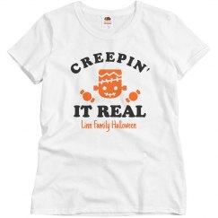 Creep! It! Real! Matching Family Tees