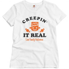 Creep! It! Real! Matching Family Tees