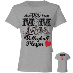 Volleyball Mom - loves her player - enter name and #