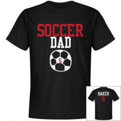 Soccer Dad - Enter name and number on front and back