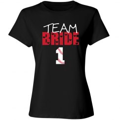 Team Bride - Baseball