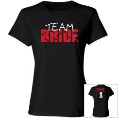 Team Bride - Enter name and number on back