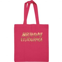 Birthday Entourage