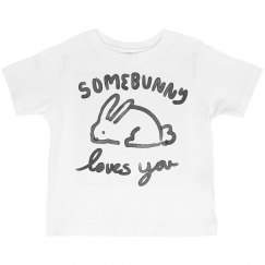Some Bunny Loves You Toddler Tee