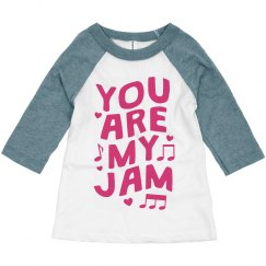 You're My Jam Toddler Raglan for Valentine's Day