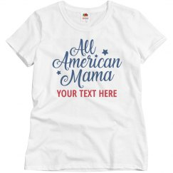 a95d1523a76 Personalized All American Mama Tee
