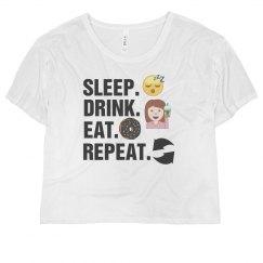 Sleep. Drink. Eat. Repeat. Flowy Top