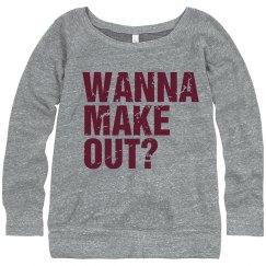 Wanna Make Out?