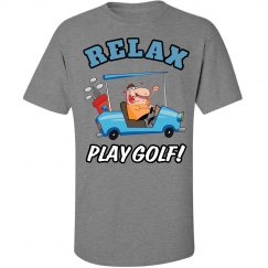 Relax...Play Golf!