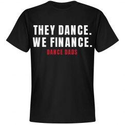 They Dance We Finance Dance Dad