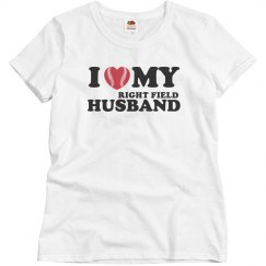 I love my Right Field Husband