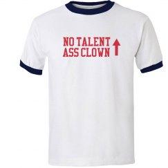 No Talent Ass Clown