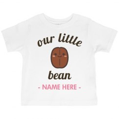 Custom She's Our Little Bean