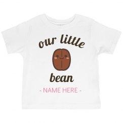 Custom She's Our Little Bean