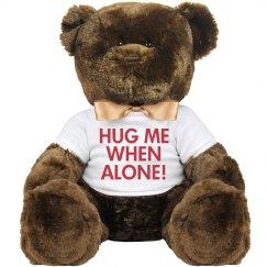 Hug Me When Alone