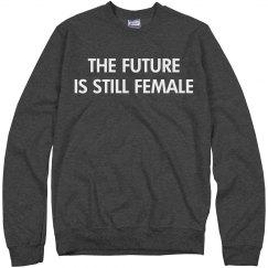 Grey The Future Is Still Female