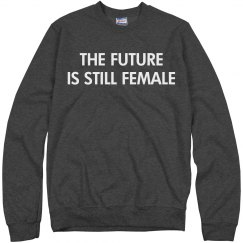Grey The Future Is Still Female