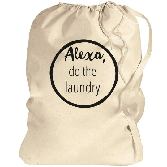 Alexa, Do the Laundry Bag