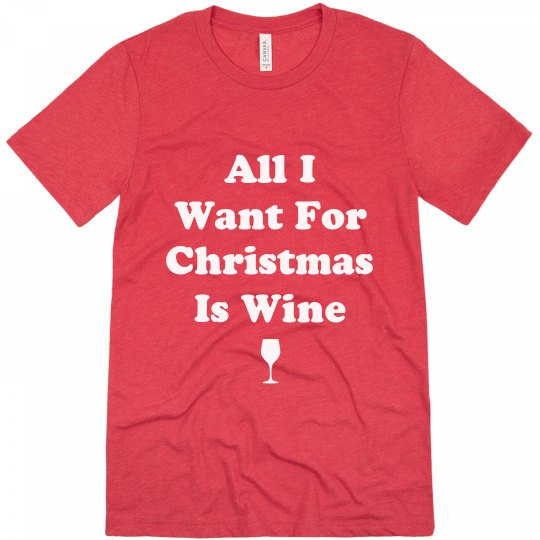All I Want For Christmas Is Wine