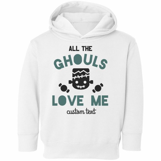 All the Ghouls Love Me Toddler