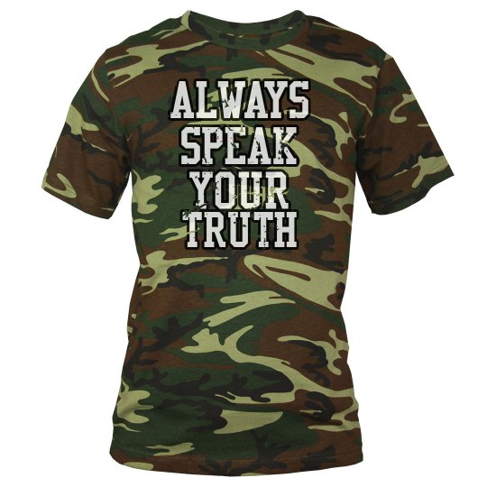 Always speak your truth