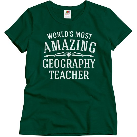 Amazing Geography Teacher