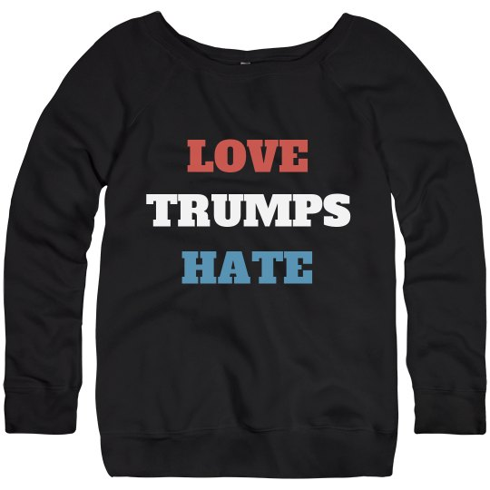 Anti-Trump Love Trumps Hate
