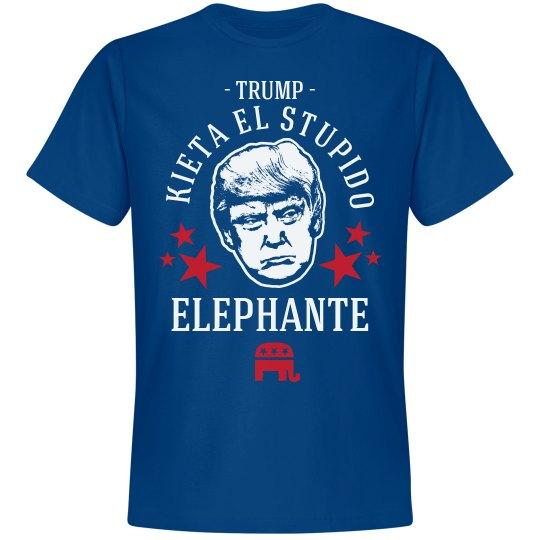 Anti-Trump Stupido Elephante
