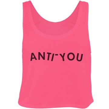 ANTI-YOU CROP